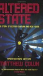 Altered State: The Story of Ecstasy Culture and Acid House - Matthew Collin