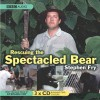 Rescuing the Spectacled Bear - Stephen Fry