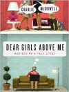 Dear Girls Above Me: Inspired by a True Story (Audio) - Charles McDowell