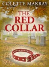 The Red Collar - Colette Makray