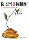 Bullsh*t or Fertilizer: A Portable Pep Talk - Pierre Bennu