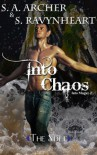 Into Chaos (Into Magic) - S. A. Archer, S. Ravynheart