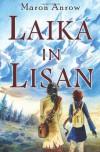Laika in Lisan - Maron Anrow