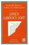 Prefaces to Shakespeare: Love's Labour's Lost - Harley Granville-Barker