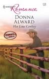 Her Lone Cowboy - Donna Alward