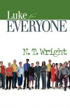 Luke for Everyone - N.T. Wright