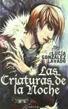 Criaturas De La Noche,Las (Fantastika (nabla)) - Lucia Gonzalez Lavado