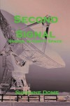 Second Signal: Sequel to Empty Space - Suzanne Dome