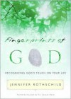 Touched by His Unseen Hand: Recognizing the Fingerprints of God on Your Life - Jennifer Rothschild