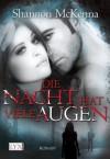 Die Nacht hat viele Augen (German Edition) - Shannon McKenna, Isabell Bauer