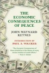 Economic Consequences of Peace - John Maynard Keynes,  Paul A. Volcker (Introduction)