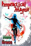 Impractical Magus - Viola Grace