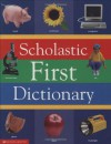 Scholastic First Dictionary - Judith Levey