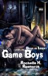 Game Boys - Rochelle H. Ragnarok