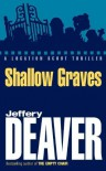Shallow Graves (A Location Scout Series) - Jeffery Deaver