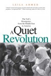 A Quiet Revolution: The Veil's Resurgence, from the Middle East to America - Leila Ahmed