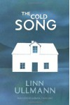 The Cold Song by Ullmann, Linn (2014) Paperback - Linn Ullmann