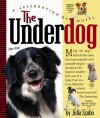 The Underdog: A Celebration of Mutts - Julia Szabo