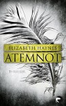 Atemnot: Thriller (DCI Lou Smith) - Elizabeth Haynes, Elvira Willems