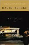 A Year of Lesser - David Bergen