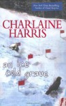 An Ice Cold Grave - Charlaine Harris