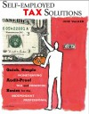 Self-employed Tax Solutions: Quick, Simple, Money-Saving, Audit-Proof Tax and Recordkeeping Basics for the Independent Professional - June Walker