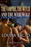 A New Orleans Threesome - Louisa Bacio