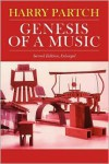 Genesis of a Music: An Account of a Creative Work, Its Roots and Its Fulfillments (Music Reprint) - Harry Partch