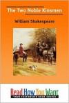 The Two Noble Kinsmen - William Shakespeare