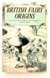 British Fairy Origins - Lewis Spence