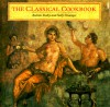 The Classical Cookbook - Andrew Dalby, Sally Grainger