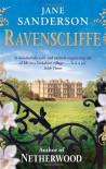 Ravenscliffe. by Jane Sanderson - Jane Sanderson