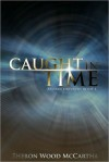 Caught In Time (Alysian Series #1) - Sheron Wood McCartha