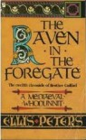 The Raven In The Foregate (Chronicles of Brother Cadfael, #12) - Ellis Peters