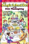 The Magic School Bus at the First Thanksgiving - Joanna Cole, Carolyn Bracken