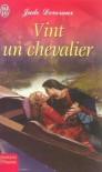Vint Un Chevalier - Jude Deveraux