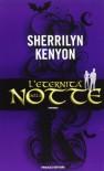 L'eternità della notte - Sherrilyn Kenyon