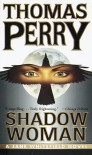 Shadow Woman (Jane Whitefield Novels) - Thomas Perry