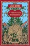 A Volta ao Mundo em Oitenta Dias (Capa Dura) - Jules Verne