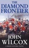 The Diamond Frontier (Simon Fonthill Series) - John Wilcox