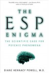ESP Enigma - Diane Hennacy Powell, Diane Hennacy Powell,  M.D.