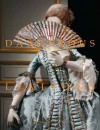 Dangerous Liaisons: Fashion and Furniture in the Eighteenth Century - Harold Koda, Andrew Bolton, Mimi Hellman