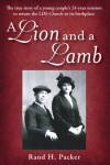 A Lion and A Lamb - Rand H. Packer