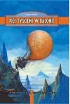 Pięć tygodni w balonie - Juliusz Verne