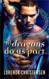 'Til Dragons Do Us Part (Never Deal with Dragons) - Lorenda Christensen