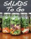 Salads To Go - Arnel Ricafranca, Jesse Vince-Cruz
