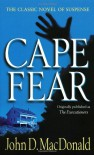 Cape Fear - John D. MacDonald