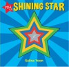 My Shining Star - Salina Yoon