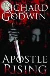 Apostle Rising - Richard Godwin