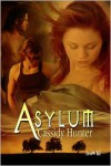 Asylum - Cassidy Hunter